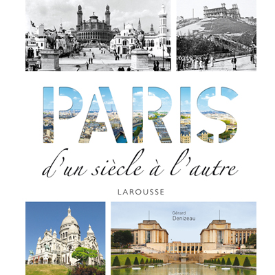 paris d'un siecle à l'autre