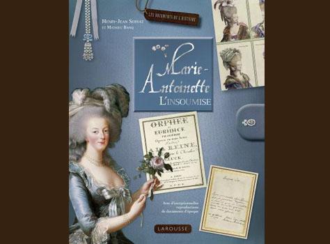 Marie-Antoinette l'insoumise