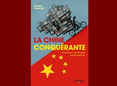 La Chine conquérante