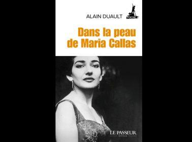 Dans la peau de Maria Callas