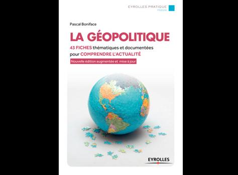 La géopolitique/ 4ème editions