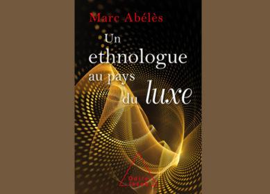 Un ethnologue au pays du Luxe