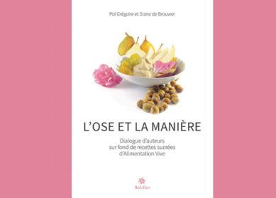 L'Ose et la Manière : un ouvrage à quatre mains !