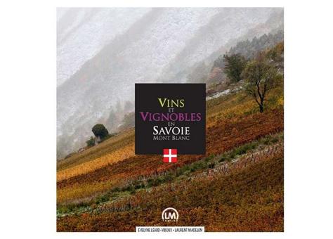 Vins et vignobles en Savoie