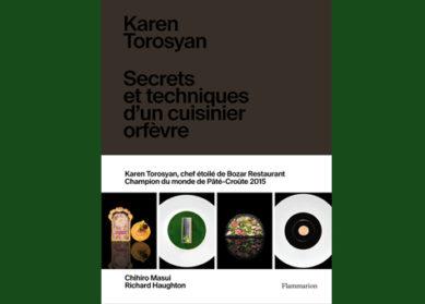 Karen Torosyan : cuisine d'orfèvre