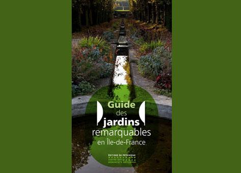 Guide des jardins remarquables en Île-de-France