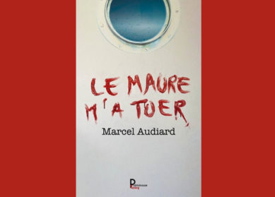Le Maure m'a tuer de Marcel Audiard