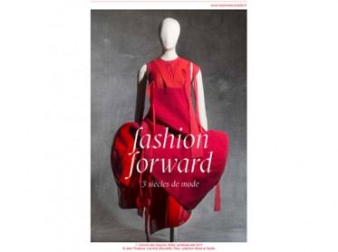 Fashion Forward 3 siècles de Mode