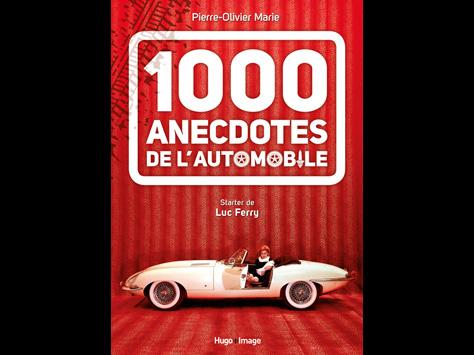 1000 Anecdotes de l'automobile