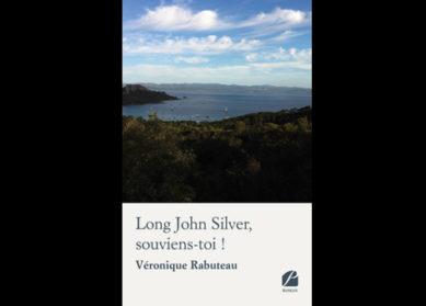 Long John Silver, souviens-toi !